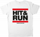 Hit & Run T-Shirt