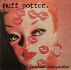 Muff Potter – Bordsteinkantengeschichten LP
