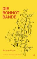 Richard Parry: Die Bonnot-Bande