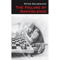 Peter Gelderloos: The Failure of Nonviolence