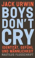 Jack Urwin: Boys Don't Cry