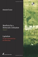 Abdullah Öcalan: Manifesto for a Democratic Civilization, Volume 2