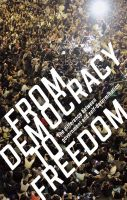CrimethInc.: From Democracy to Freedom
