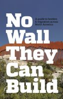 CrimethInc.: No Wall They Can Build