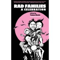 Thomas Moniz: Rad Families. A Celebration.