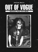 OUT OF VOGUE - Patrick Baclet – hardcore punk live shots