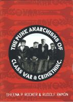 The Punk Anarchisms of Class War & CrimethInc.