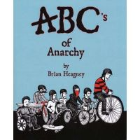 Brian Heagney: ABC's of Anarchy