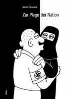 Martin Perscheid: Zur Plage der Nation