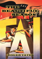 Roger Yates: The Beautiful Season