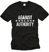 Against All Authority Fairtrade-T-Shirt