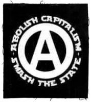 Abolish Capitalism - Smash the state! Aufnäher