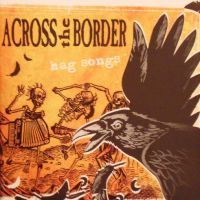 Across The Border - Hag Songs CD