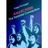Anarchism – The Feminist Connection