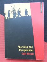 Cindy Milstein: Anarchism and Its Aspirations