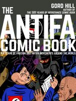 Gord Hill: The Antifa Comic Book