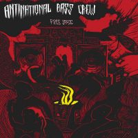 Antinational Bass Crew – Free Space EP