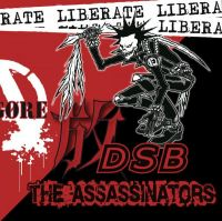The Assassinators / D.S.B. – Liberate split EP