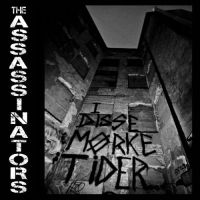 The Assassinators - I Disse Morke Tider EP