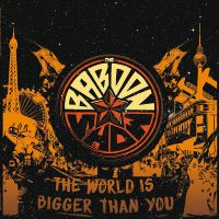 The Baboon Show ‎– The World Is Bigger Than You LP