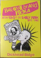 Bakunin brand Vodka. Anarchism in early Punk 1976-1980