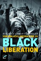 K.-Y. Taylor: Von #BlackLivesMatter zu Black Liberation