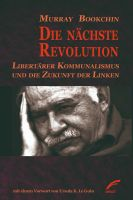 Murray Bookchin: Die nächste Revolution