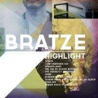 Bratze - Highlight CD