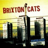 Brixton Cats - Quartier Maudit LP