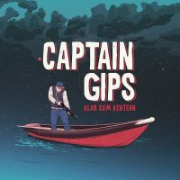 Captain Gips – Klar zum Kentern LP