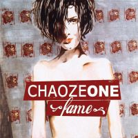 Chaoze One - Fame CD