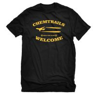 Chemtrails Welcome – T-Shirt
