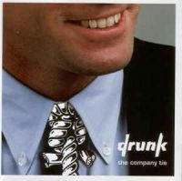 Drunk - The company tie LP