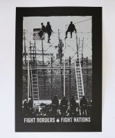 Fight Borders · Fight Nations – Siebdruckposter