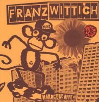 Franz Wittich – Hardcoreaffe LP