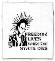 Freedom lives when the state dies! Aufnäher