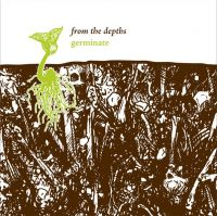 from the depths - germinate LP