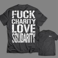 Fuck Charity Love Solidarity – SOLI – T-Shirt