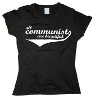 All Communists Are Beautiful – tailliertes Shirt