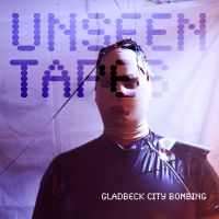 Gladbeck City Bombing - Unseen Tapes CD