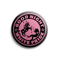 Good Night White Pride (Einhorn, schwarz) – Button – Gross