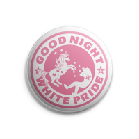 Good Night White Pride (Einhorn, rosa) – Button – Gross