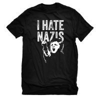 I Hate Nazis – T-Shirt