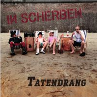 In Scherben – Tatendrang CD