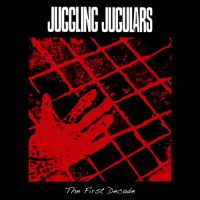 Juggling Jugulars - The First Decade LP