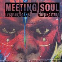 Les Partisans / The Inciters – Meeting Soul EP