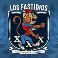 Los Fastidios – XXX The Number of the Beat CD