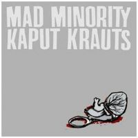 Mad Minority / Kaput Krauts split EP