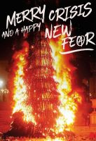 Merry Crisis and a Happy New Fear! – Postkarte