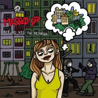Messed Up – Everything You Believe In CD